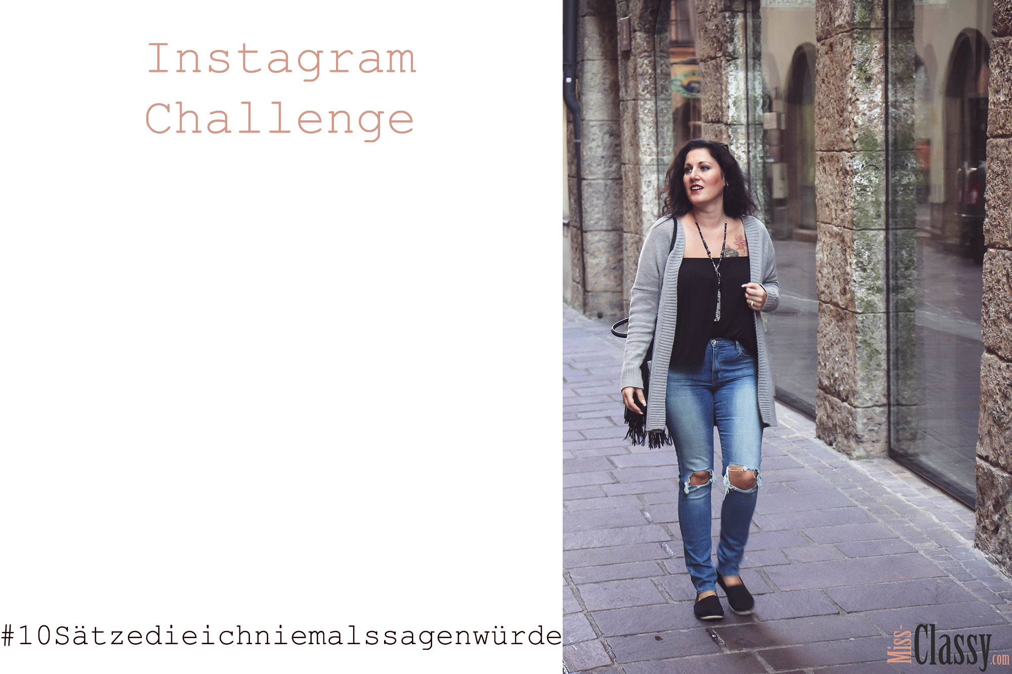 Instagram-Challenge #10sätzedieichniemalssagenwürde